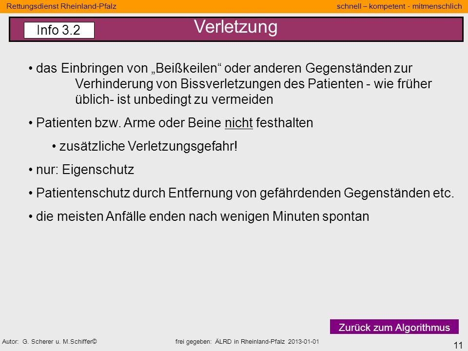 11 Rettungsdienst Rheinland-Pfalz schnell – kompetent - mitmenschlich Autor: G. Scherer u. M.Schiffer© frei gegeben: ÄLRD in Rheinland-Pfalz 2013-01-0