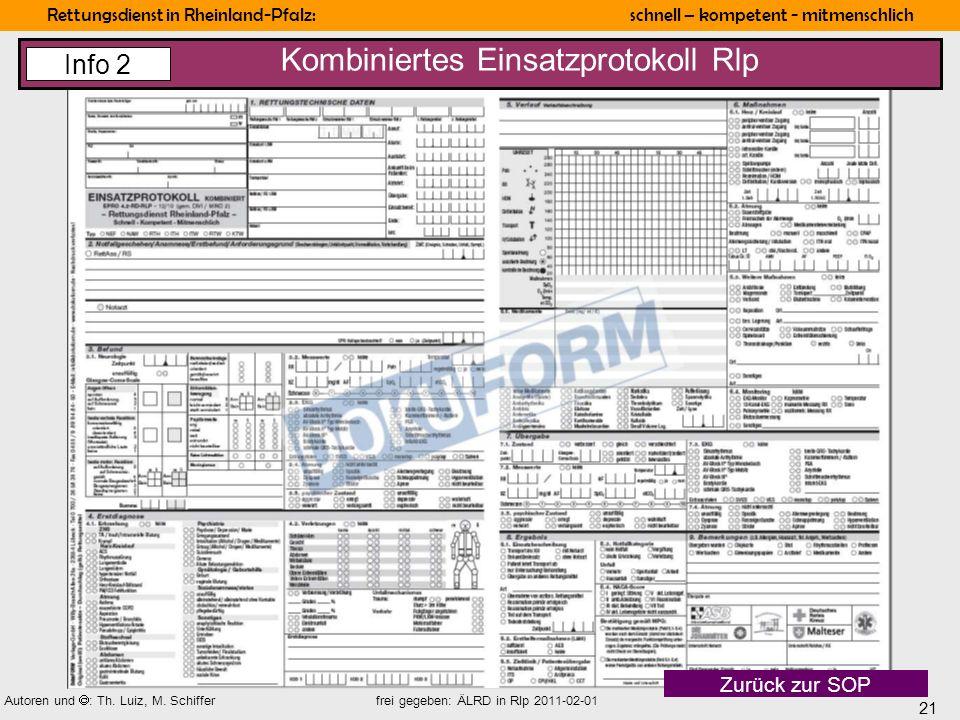 21 Rettungsdienst in Rheinland-Pfalz: schnell – kompetent - mitmenschlich Autoren und : Th. Luiz, M. Schiffer frei gegeben: ÄLRD in Rlp 2011-02-01 Kom