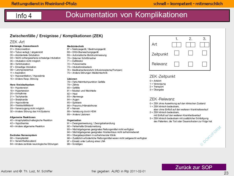 23 Rettungsdienst in Rheinland-Pfalz: schnell – kompetent - mitmenschlich Autoren und : Th. Luiz, M. Schiffer frei gegeben: ÄLRD in Rlp 2011-02-01 Dok