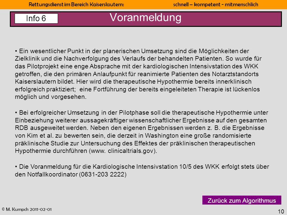 © M. Kumpch 2011-02-01 Rettungsdienst im Bereich Kaiserslautern: schnell – kompetent - mitmenschlich 10 Voranmeldung Ein wesentlicher Punkt in der pla