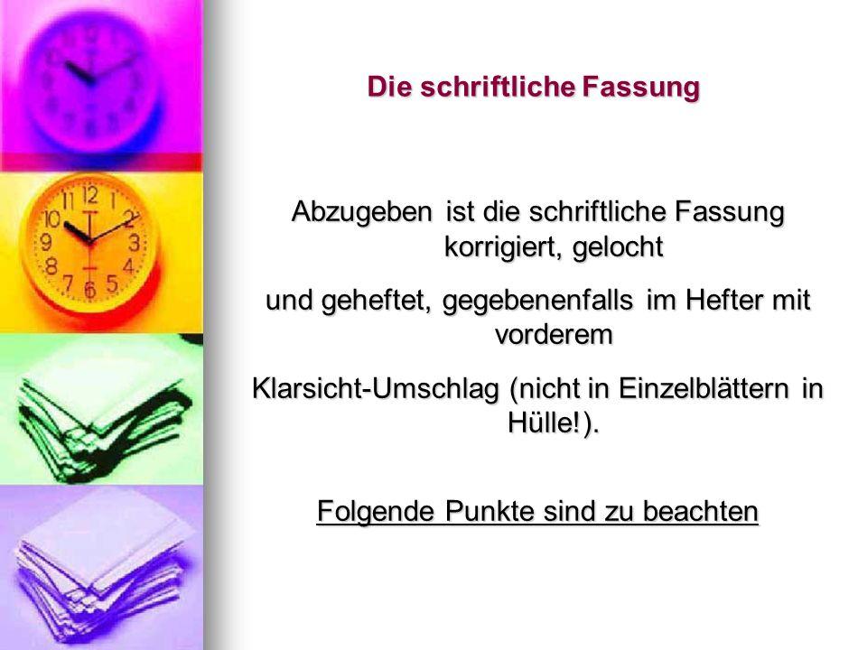 Die schriftliche Fassung Titelblatt mit Angaben zu Titelblatt mit Angaben zu dem jeweiligen Seminar dem jeweiligen Seminar zum Referenten (Anschrift, ggfs.