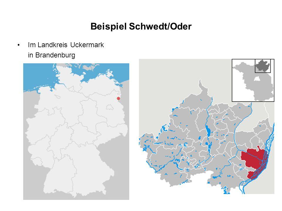 Beispiel Schwedt/Oder Im Landkreis Uckermark in Brandenburg