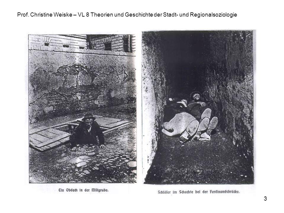 3 Prof. Christine Weiske – VL 8 Theorien und Geschichte der Stadt- und Regionalsoziologie