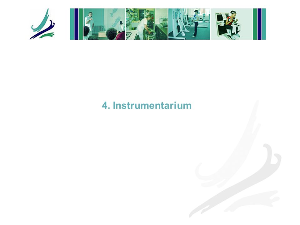 4. Instrumentarium