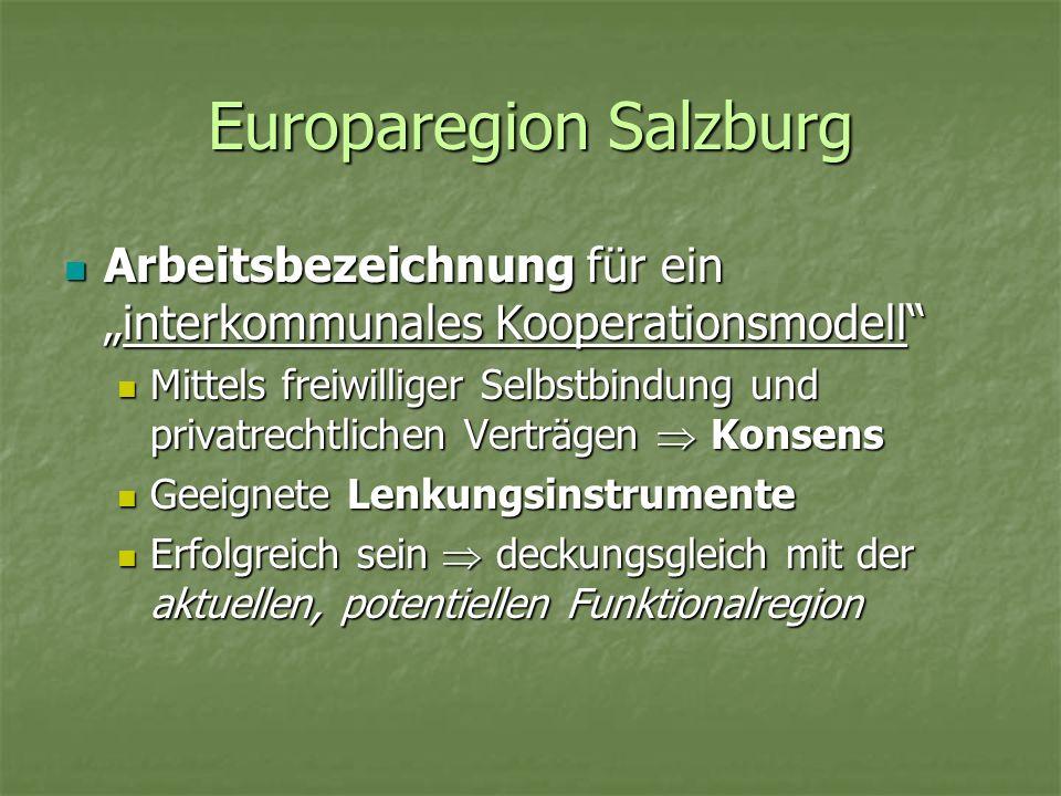 Europaregion Salzburg Arbeitsbezeichnung für eininterkommunales Kooperationsmodell Arbeitsbezeichnung für eininterkommunales Kooperationsmodell Mittel