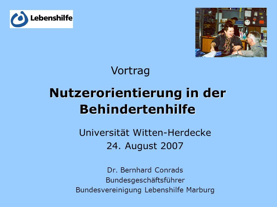 Nutzerorientierung in der Behindertenhilfe Universität Witten-Herdecke 24.