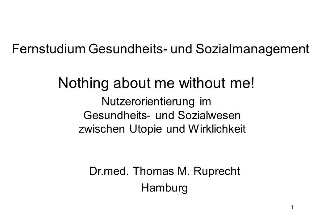 1 Fernstudium Gesundheits- und Sozialmanagement Nothing about me without me.