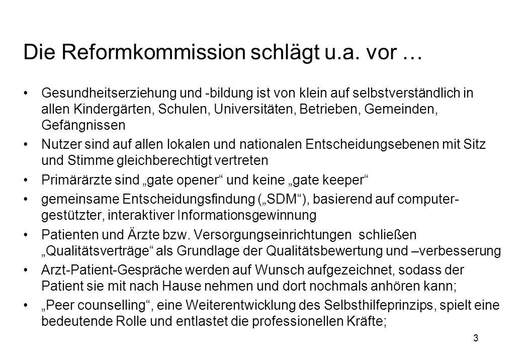 3 Die Reformkommission schlägt u.a.