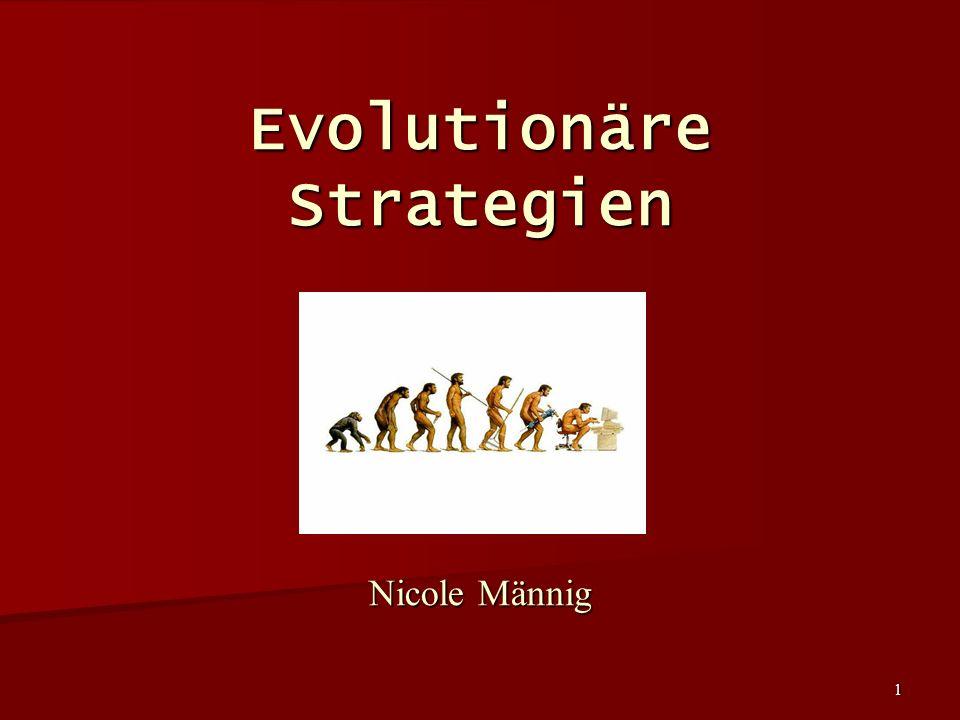 1 Evolutionäre Strategien Nicole Männig