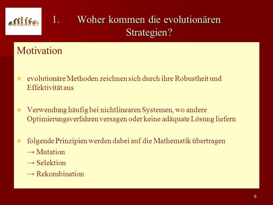 6 1.Woher kommen die evolutionären Strategien.
