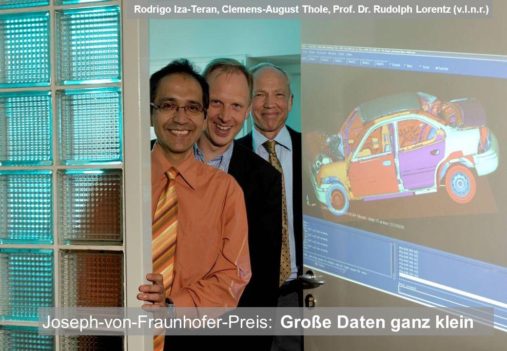 Joseph-von-Fraunhofer-Preis: Große Daten ganz klein Rodrigo Iza-Teran, Clemens-August Thole, Prof. Dr. Rudolph Lorentz (v.l.n.r.)