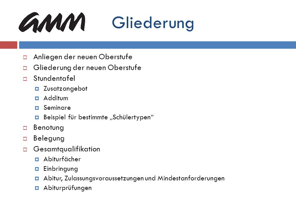 Mindestanforderungen im Abitur Abitur mind.100 von 300 möglichen Punkten in jedem Abiturfach mind.