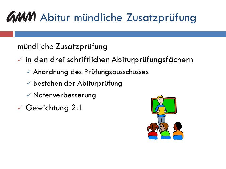 Mündliche Abiturprüfung mündliche Abiturprüfung Wahl eines Prüfungsschwerpunktes 11/1 oder 11/2 kann ausgeschlossen werden. Lerninhalt eines der drei