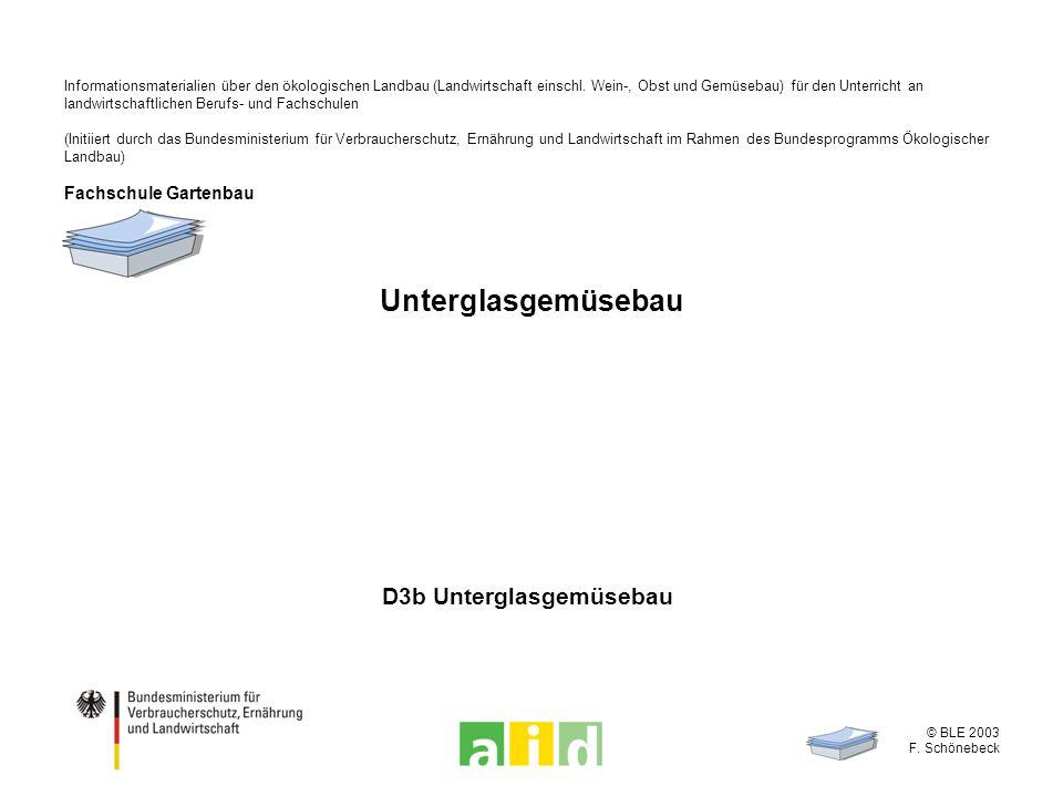 Informationsmaterialien über den ökologischen Landbau (Landwirtschaft einschl. Wein-, Obst und Gemüsebau) für den Unterricht an landwirtschaftlichen B