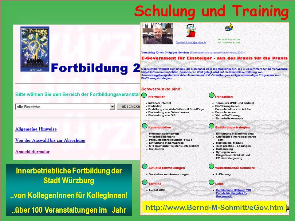 Schulung und Training Innerbetriebliche Fortbildung der Stadt Würzburg..von KollegenInnen für KollegInnen!..über 100 Veranstaltungen im Jahr http://ww