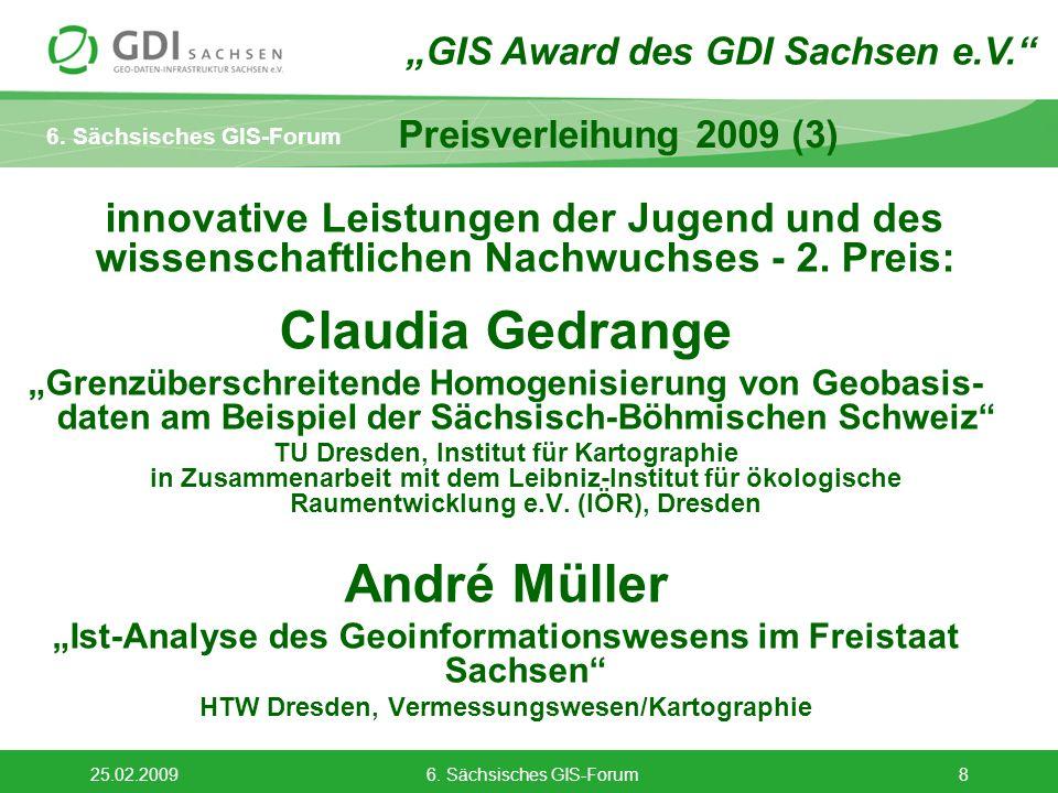 6. Sächsisches GIS-Forum 25.02.20096. Sächsisches GIS-Forum8 innovative Leistungen der Jugend und des wissenschaftlichen Nachwuchses - 2. Preis: Claud