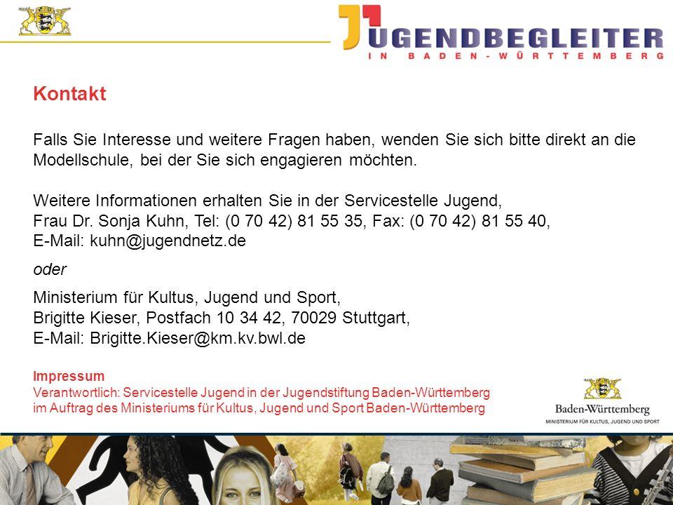 © Jugendstiftung Baden-Württemberg Wolfgang Antes Falls Sie Interesse und weitere Fragen haben, wenden Sie sich bitte direkt an die Modellschule, bei der Sie sich engagieren möchten.