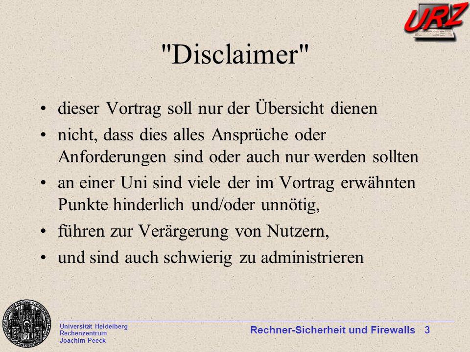 Universität Heidelberg Rechenzentrum Joachim Peeck Rechner-Sicherheit und Firewalls 3