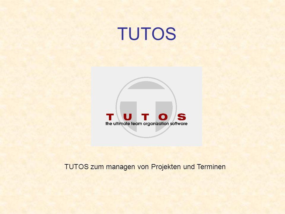 TUTOS zum managen von Projekten und Terminen TUTOS