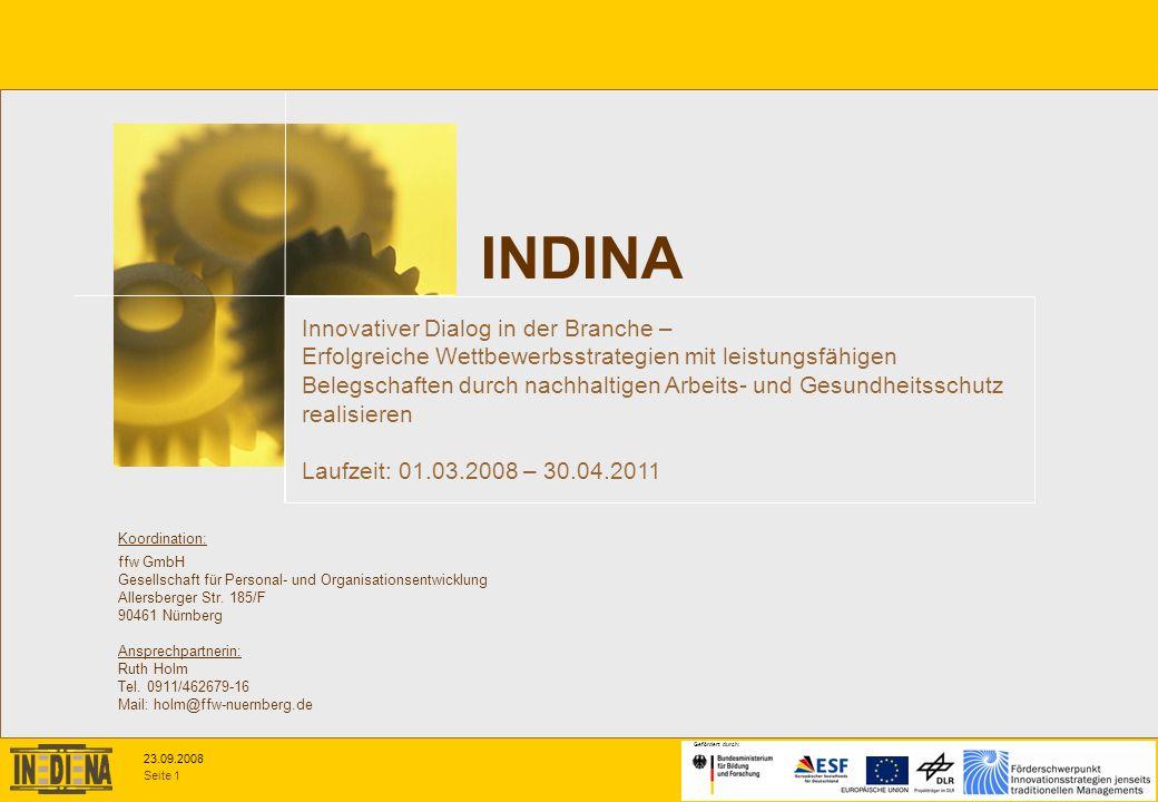 Seite 1 23.09.2008 Gefördert durch: Koordination: ffw GmbH Gesellschaft für Personal- und Organisationsentwicklung Allersberger Str. 185/F 90461 Nürnb