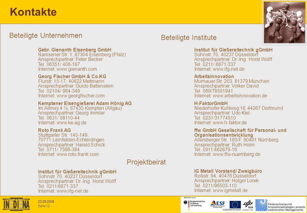 Seite 13 23.09.2008 Gefördert durch: Gebr. Gienanth Eisenberg GmbH Ramsener Str. 1, 67304 Eisenberg (Pfalz) Ansprechpartner: Peter Becker Tel. 06351/