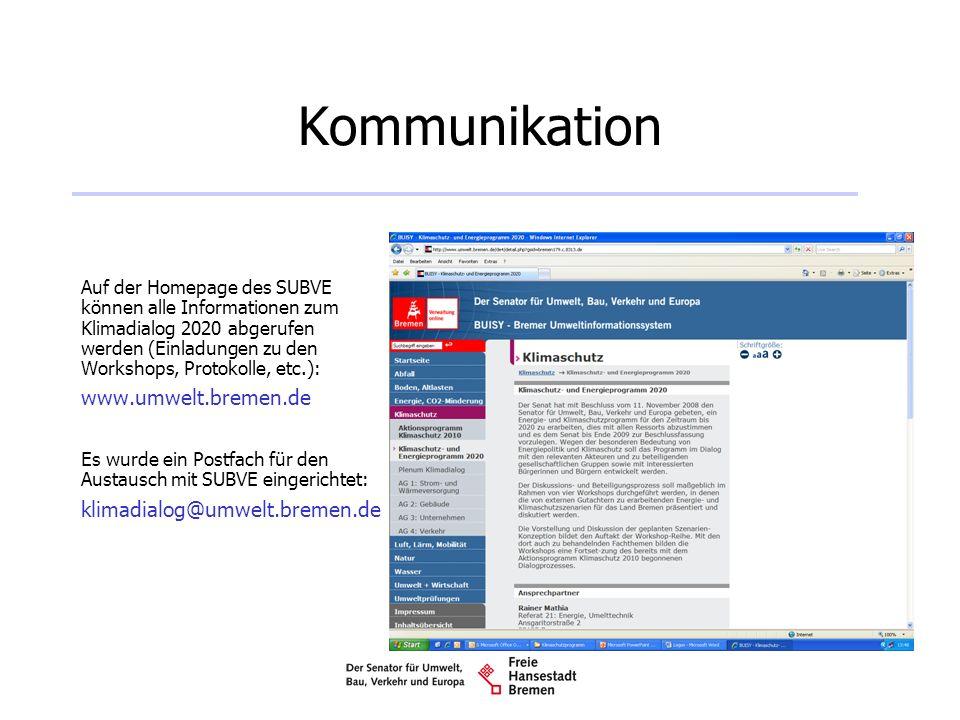 Kommunikation Auf der Homepage des SUBVE können alle Informationen zum Klimadialog 2020 abgerufen werden (Einladungen zu den Workshops, Protokolle, et