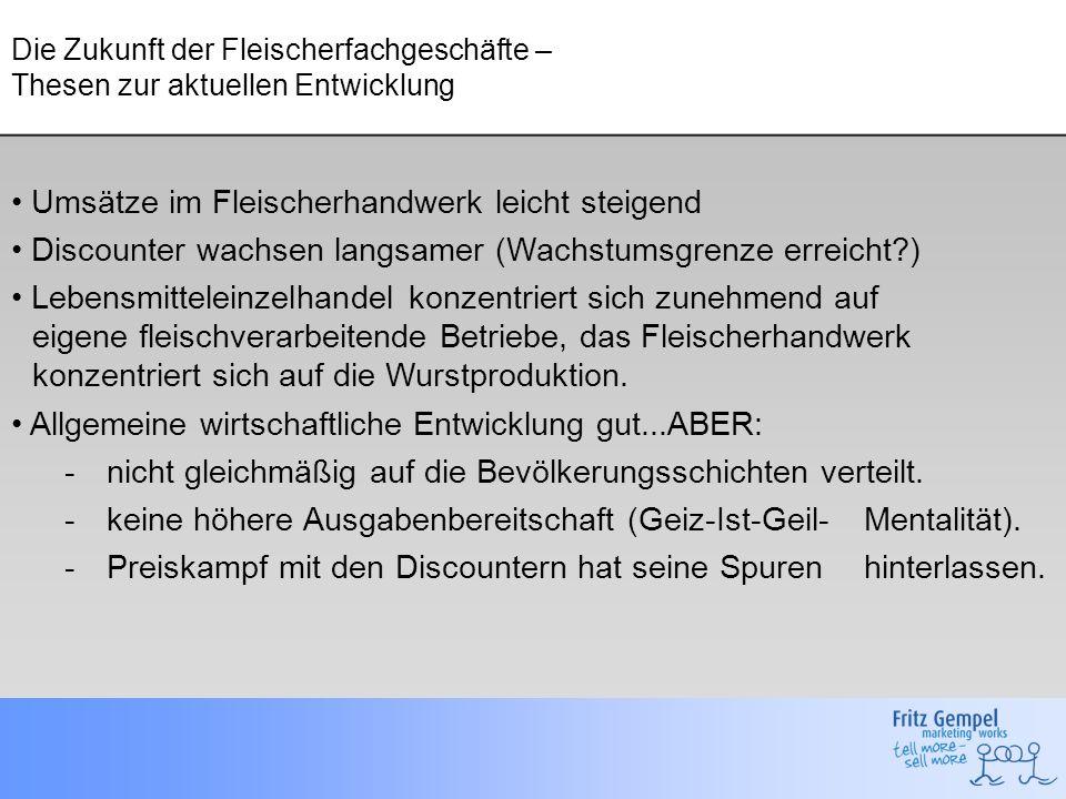 Umsatzanteile der Produktgruppen im Fleischerhandwerk Quelle: Deutscher Fleischerverband 2006