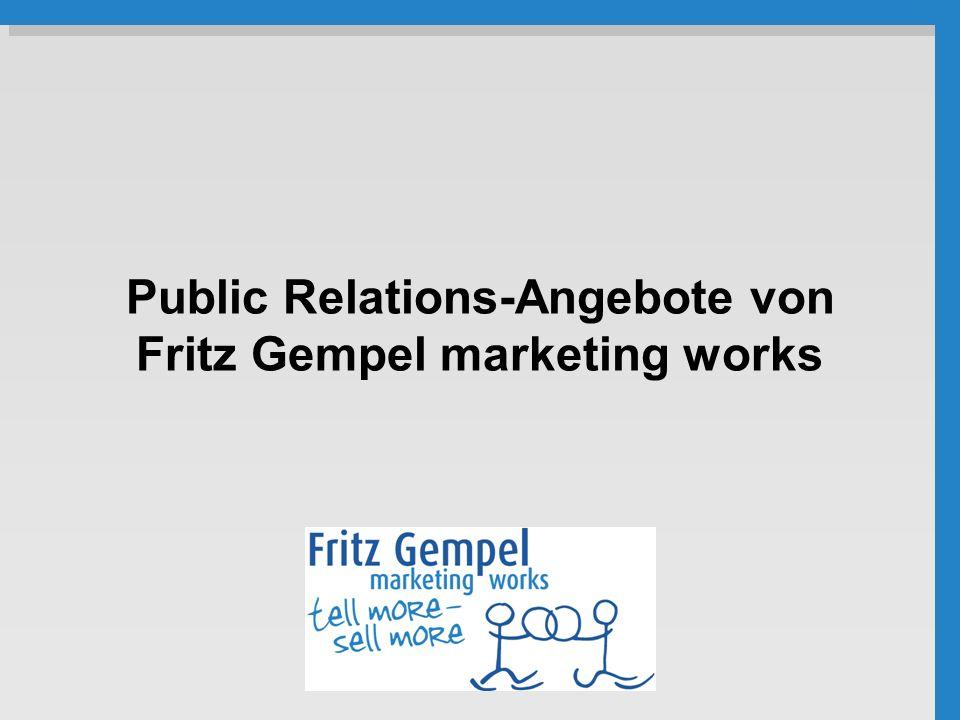 Public Relations-Angebote von Fritz Gempel marketing works
