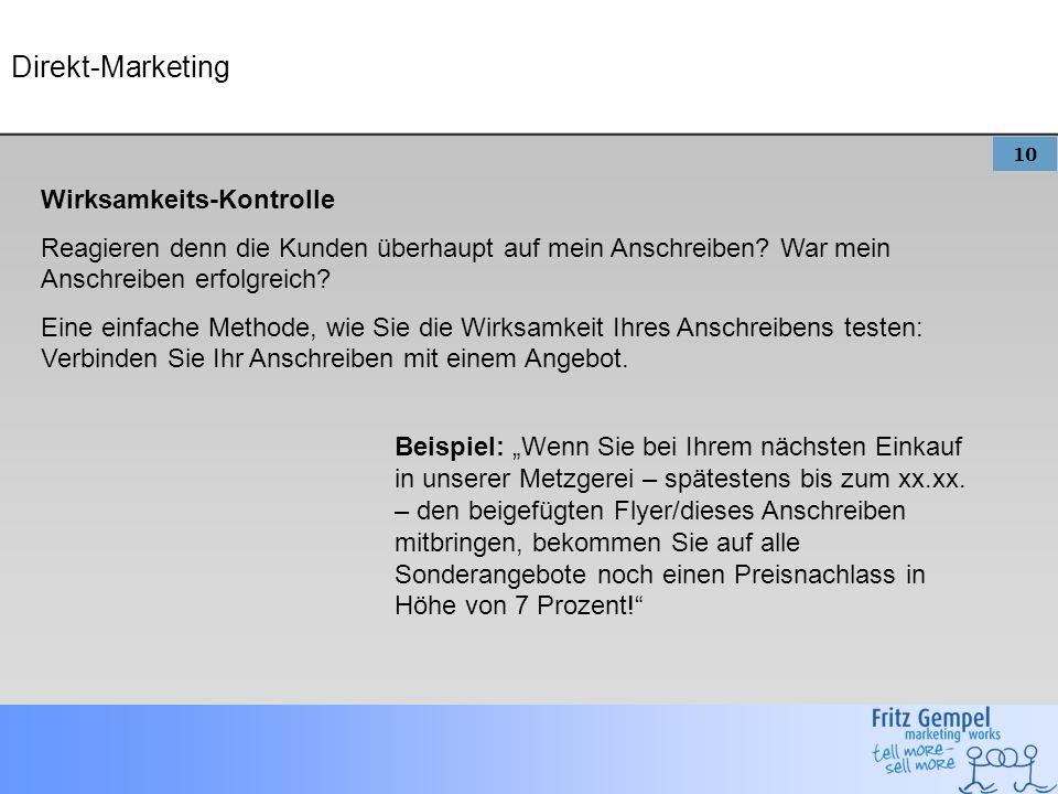 10 Direkt-Marketing Wirksamkeits-Kontrolle Reagieren denn die Kunden überhaupt auf mein Anschreiben.