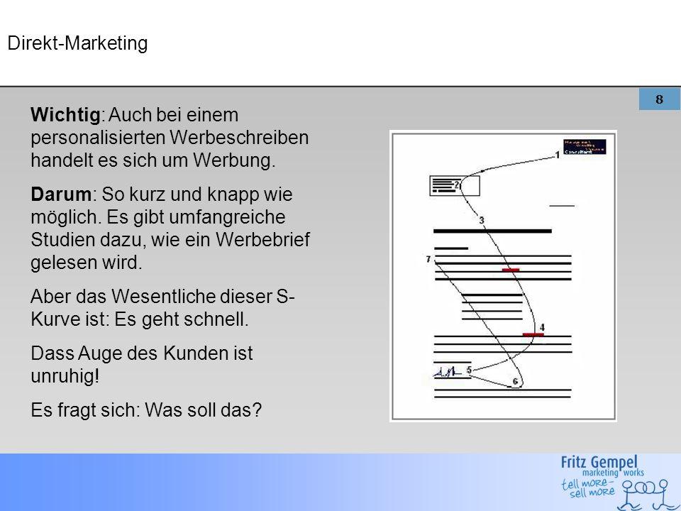 8 Direkt-Marketing Wichtig: Auch bei einem personalisierten Werbeschreiben handelt es sich um Werbung.