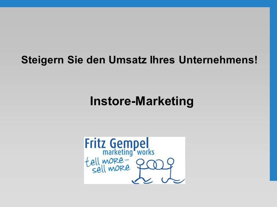 Steigern Sie den Umsatz Ihres Unternehmens! Instore-Marketing