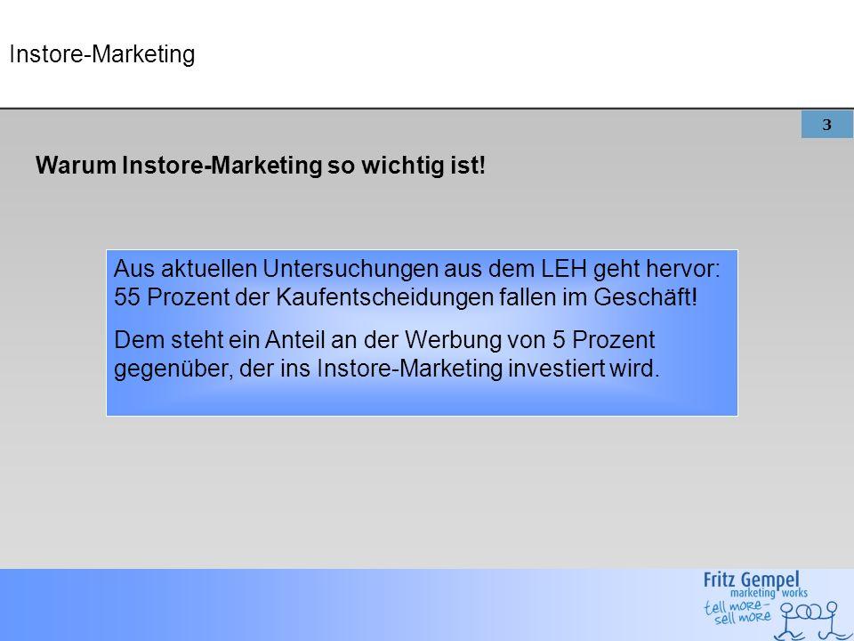 3 Instore-Marketing Warum Instore-Marketing so wichtig ist.