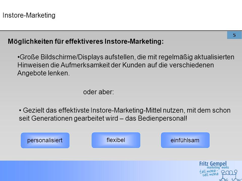 5 Instore-Marketing Möglichkeiten für effektiveres Instore-Marketing: Große Bildschirme/Displays aufstellen, die mit regelmäßig aktualisierten Hinweisen die Aufmerksamkeit der Kunden auf die verschiedenen Angebote lenken.