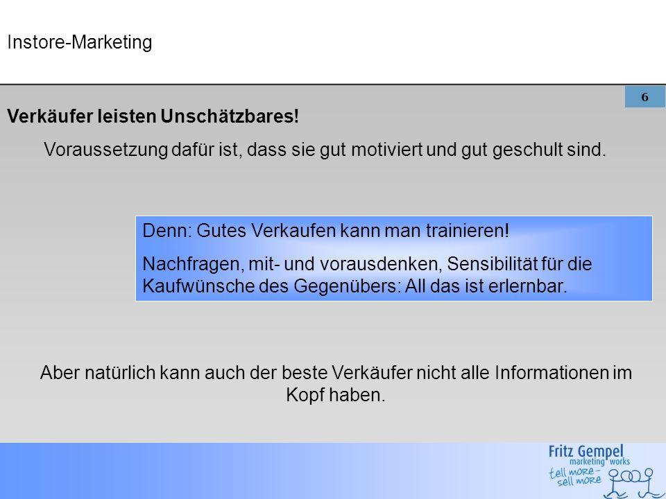 6 Instore-Marketing Verkäufer leisten Unschätzbares.