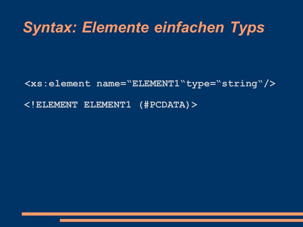 Komplexe Datentypen Bei all ist die Reihenfolge der Elemente völlig beliebig.