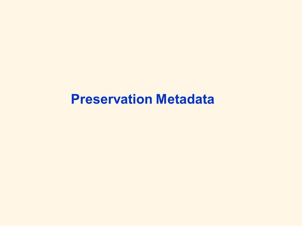 Preservation Description Information Reference Information: Jegliche Info, die zur Identifikation und Beschreibung von Content Information dient; z.B.
