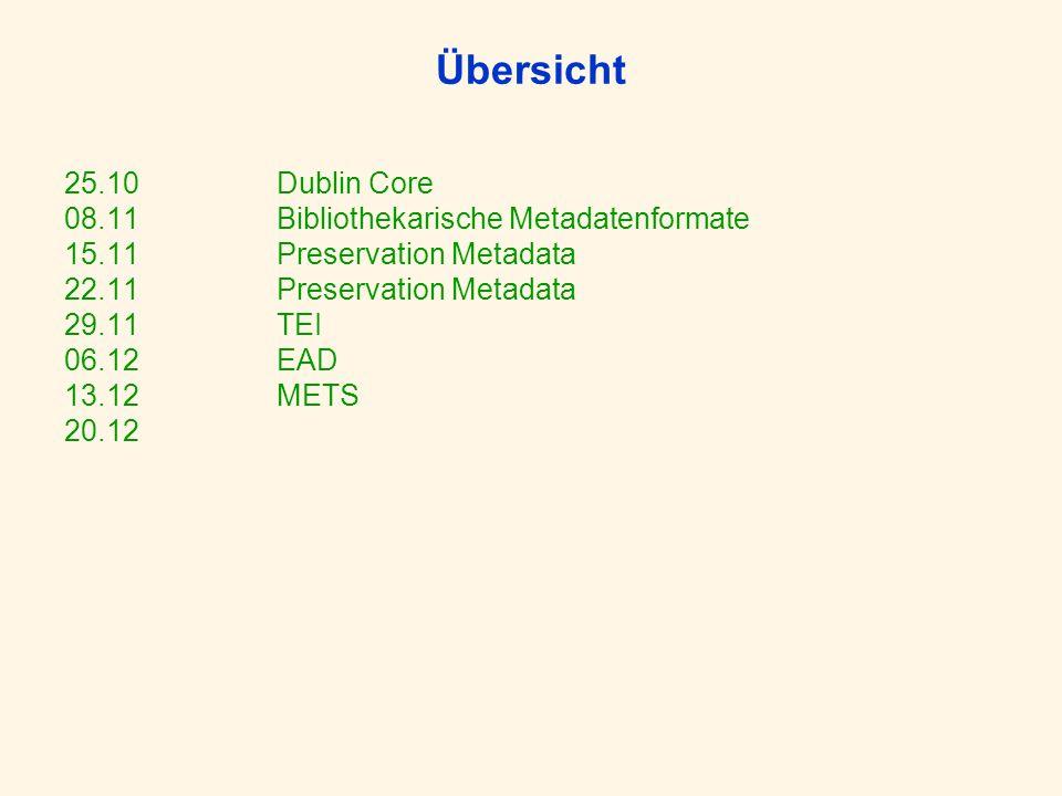 Metadaten – einige Grundbegriffe 1 Metadaten- Schema = Satz von Metadatenelementen zur Beschreibung einer Informationsquelle Die Semantik der Elemente wird über Ihre Definitionen bestimmt.