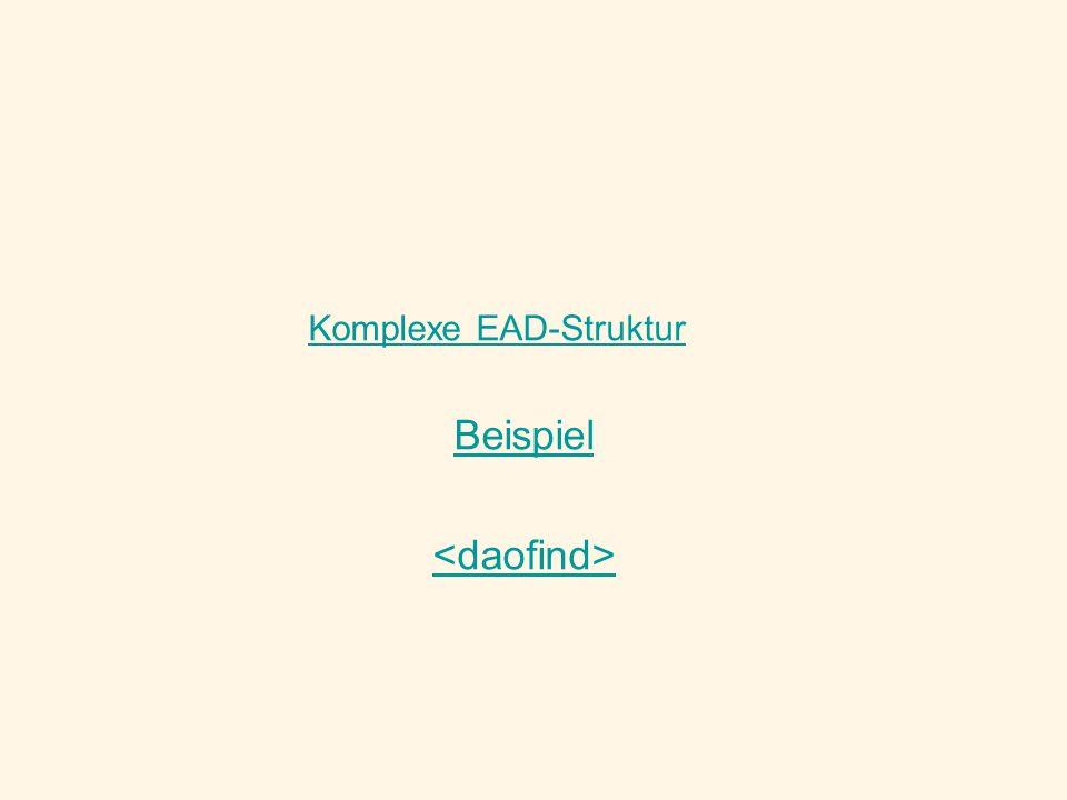 Komplexe EAD-Struktur Beispiel