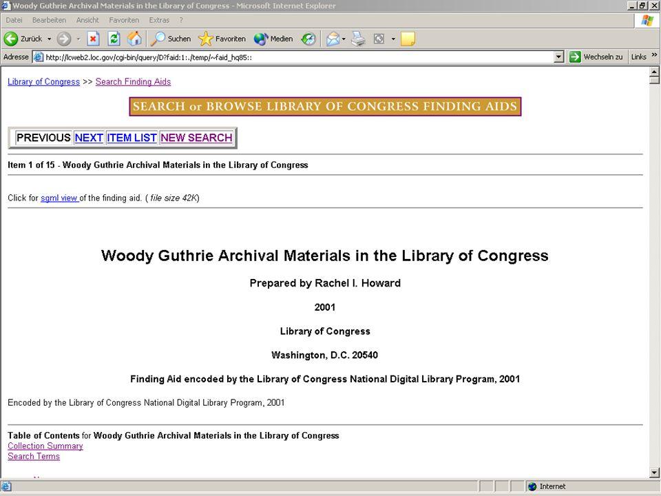 Beispiele http://sunsite.berkeley.edu/amher/browse.html http://www.loc.gov/ead/eadsites.html#survey