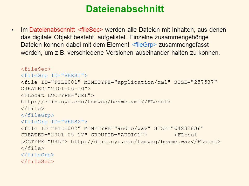 Dateienabschnitt Im Dateienabschnitt werden alle Dateien mit Inhalten, aus denen das digitale Objekt besteht, aufgelistet.