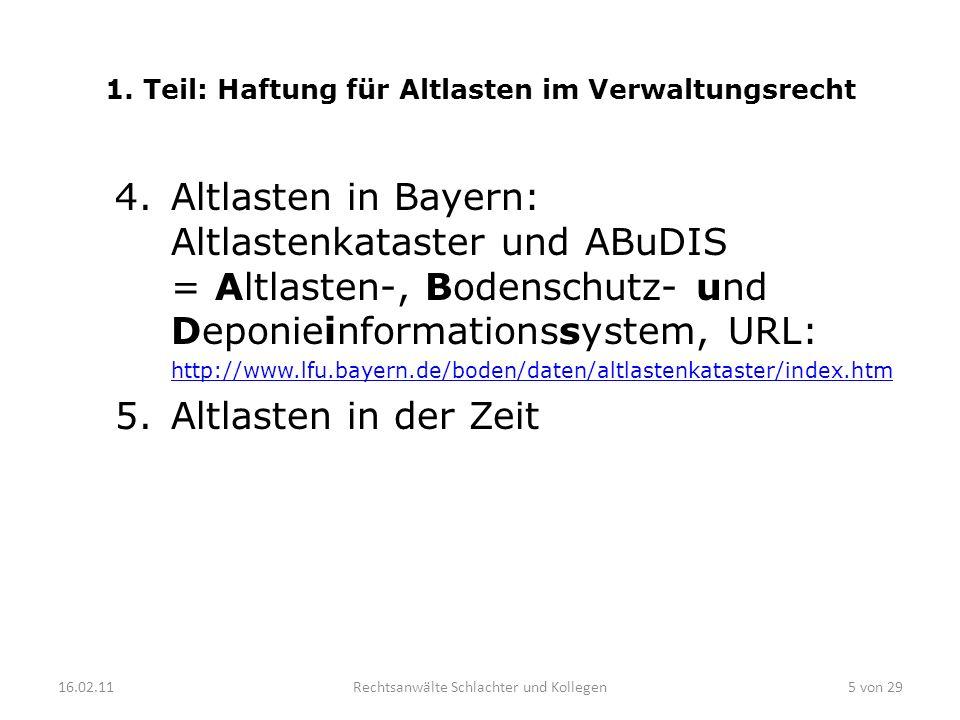1. Teil: Haftung für Altlasten im Verwaltungsrecht 4.Altlasten in Bayern: Altlastenkataster und ABuDIS = Altlasten-, Bodenschutz- und Deponieinformati