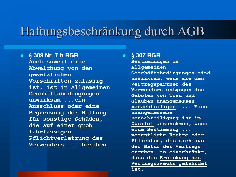 Haftungsbeschränkung durch AGB § 309 Nr.