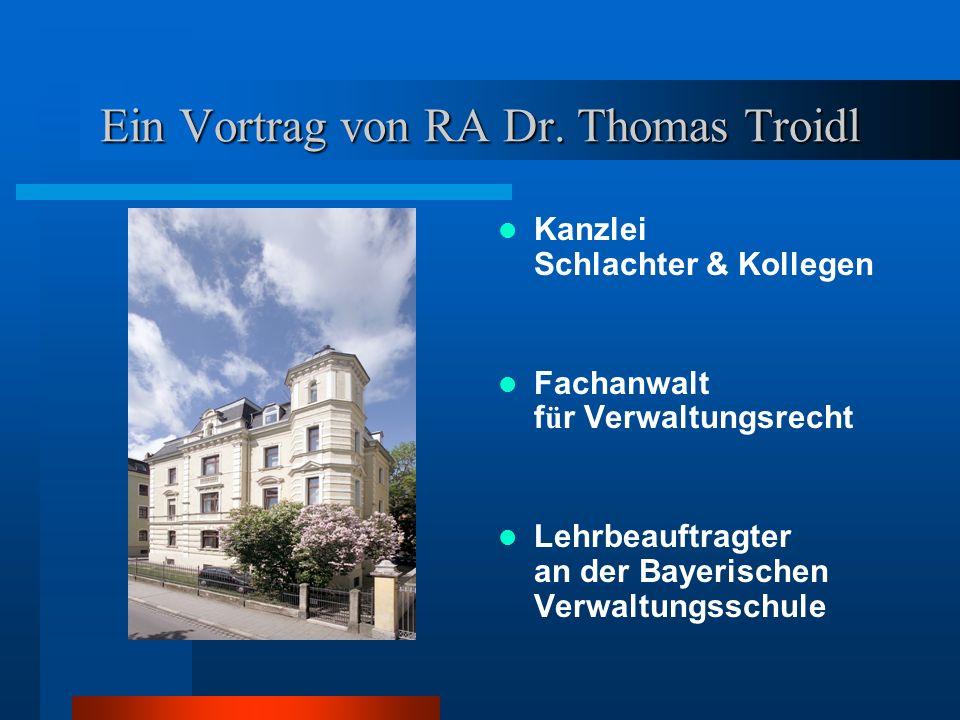Ein Vortrag von RA Dr.