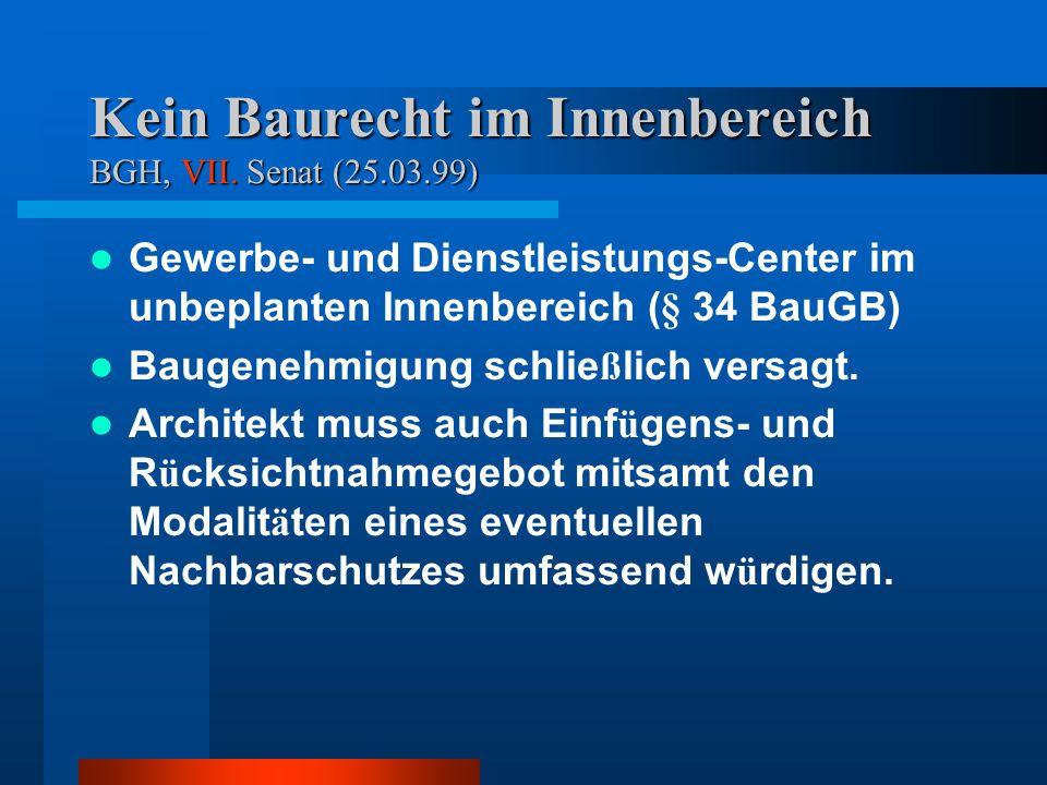 Kein Baurecht im Innenbereich BGH, VII.
