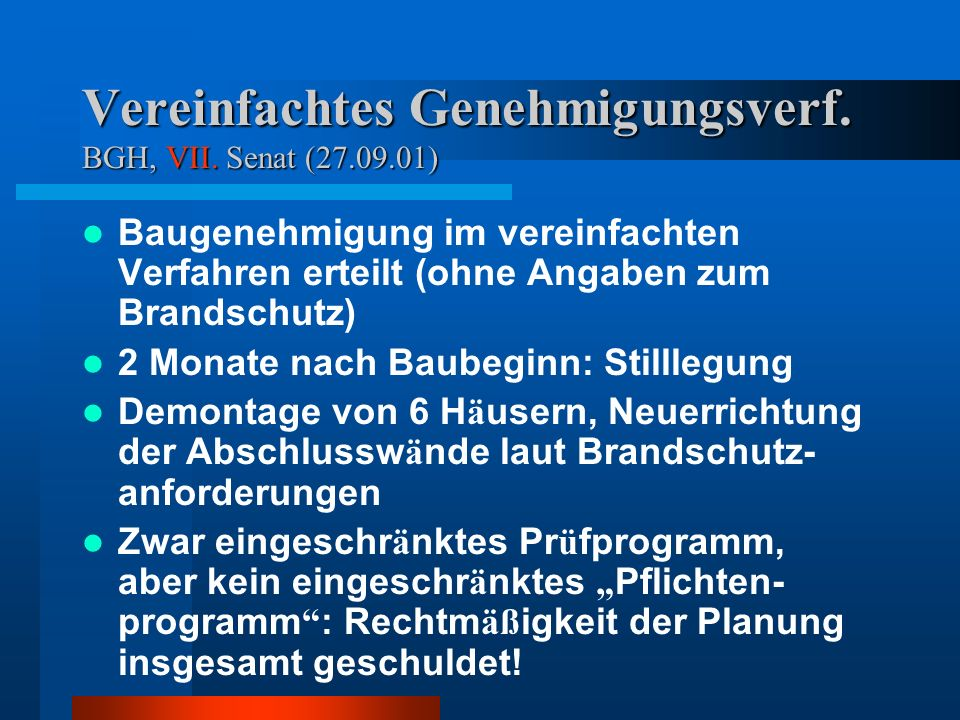 Vereinfachtes Genehmigungsverf.BGH, VII.