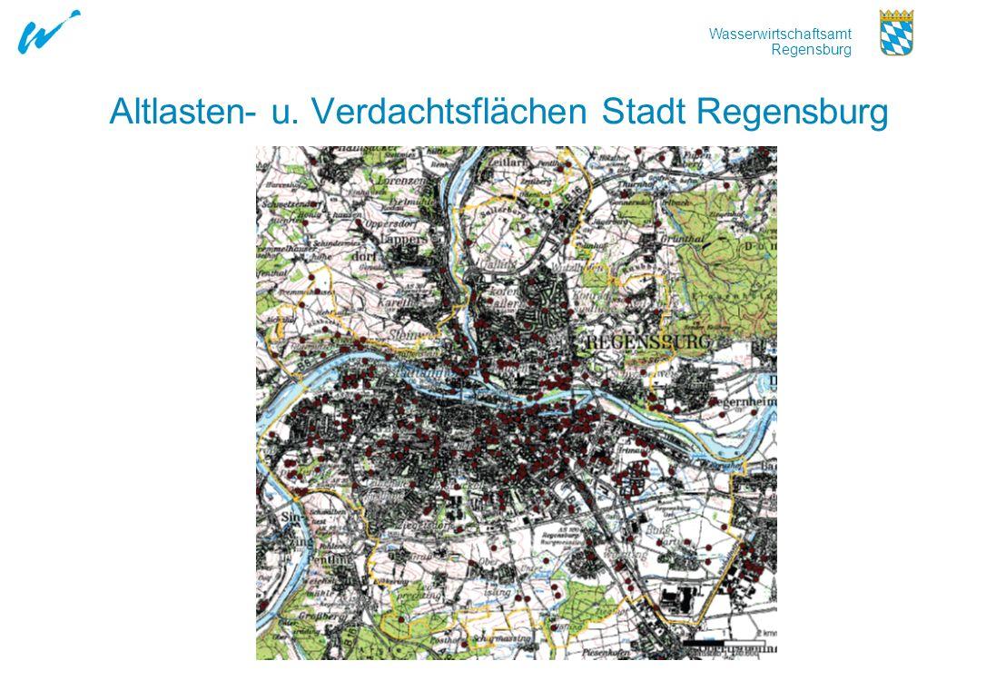 Wasserwirtschaftsamt Regensburg Altlasten- u. Verdachtsflächen Stadt Regensburg