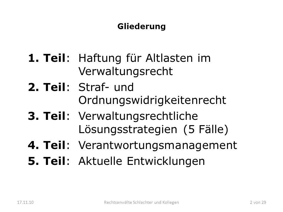 Gliederung 1.Teil:Haftung für Altlasten im Verwaltungsrecht 2.