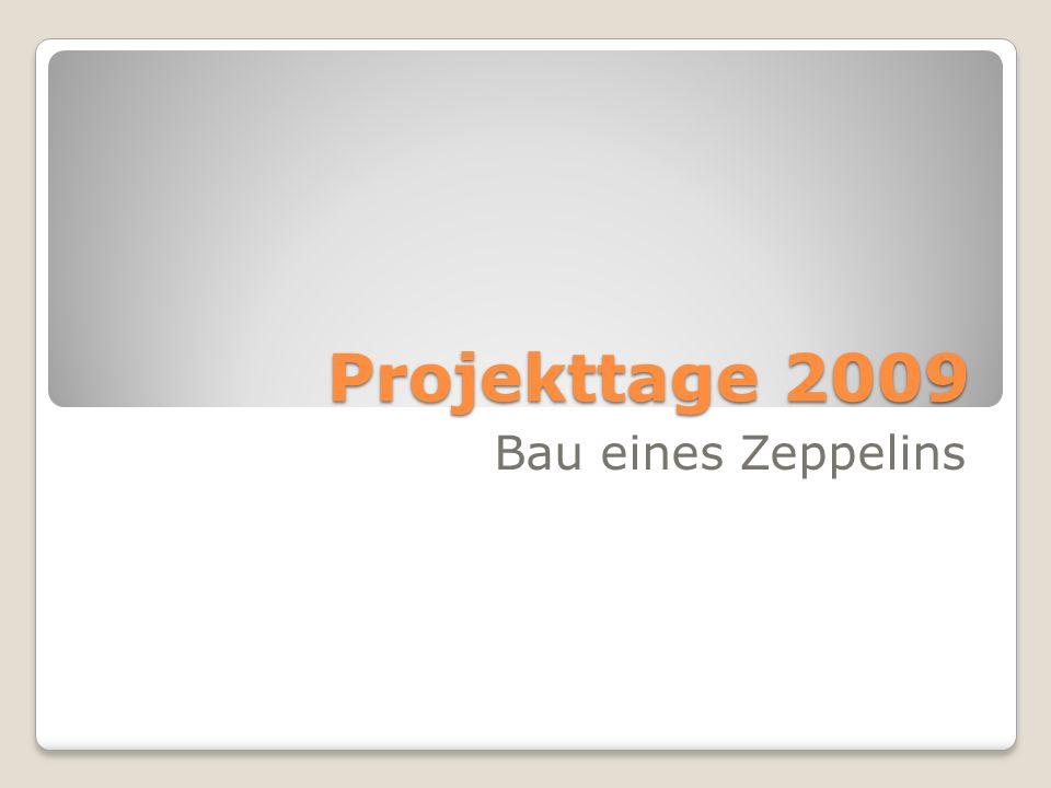 Projekttage 2009 Bau eines Zeppelins