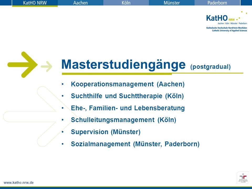 www.katho-nrw.de Kooperationsmanagement (Aachen) Suchthilfe und Suchttherapie (Köln) Ehe-, Familien- und Lebensberatung Schulleitungsmanagement (Köln)