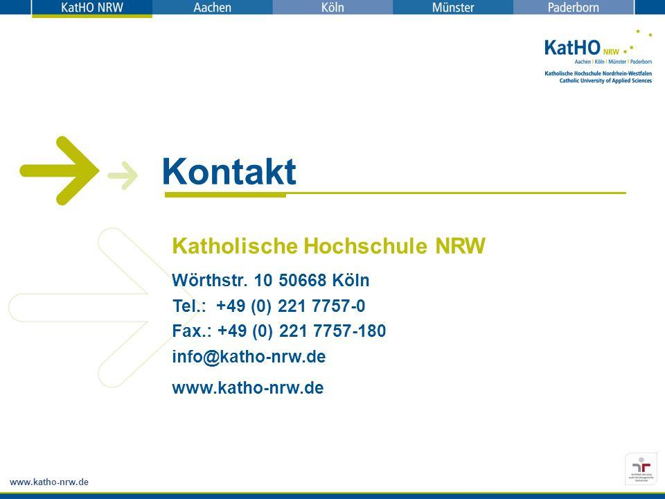 www.katho-nrw.de Kontakt Katholische Hochschule NRW Wörthstr. 10 50668 Köln Tel.: +49 (0) 221 7757-0 Fax.: +49 (0) 221 7757-180 info@katho-nrw.de www.